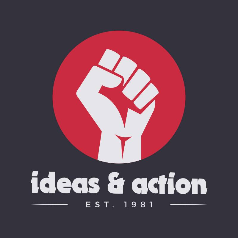 ideas & action - a publication of the Workers' Solidarity Alliance